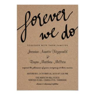 Kraft Paper Forever We Do Script Rustic Wedding Card