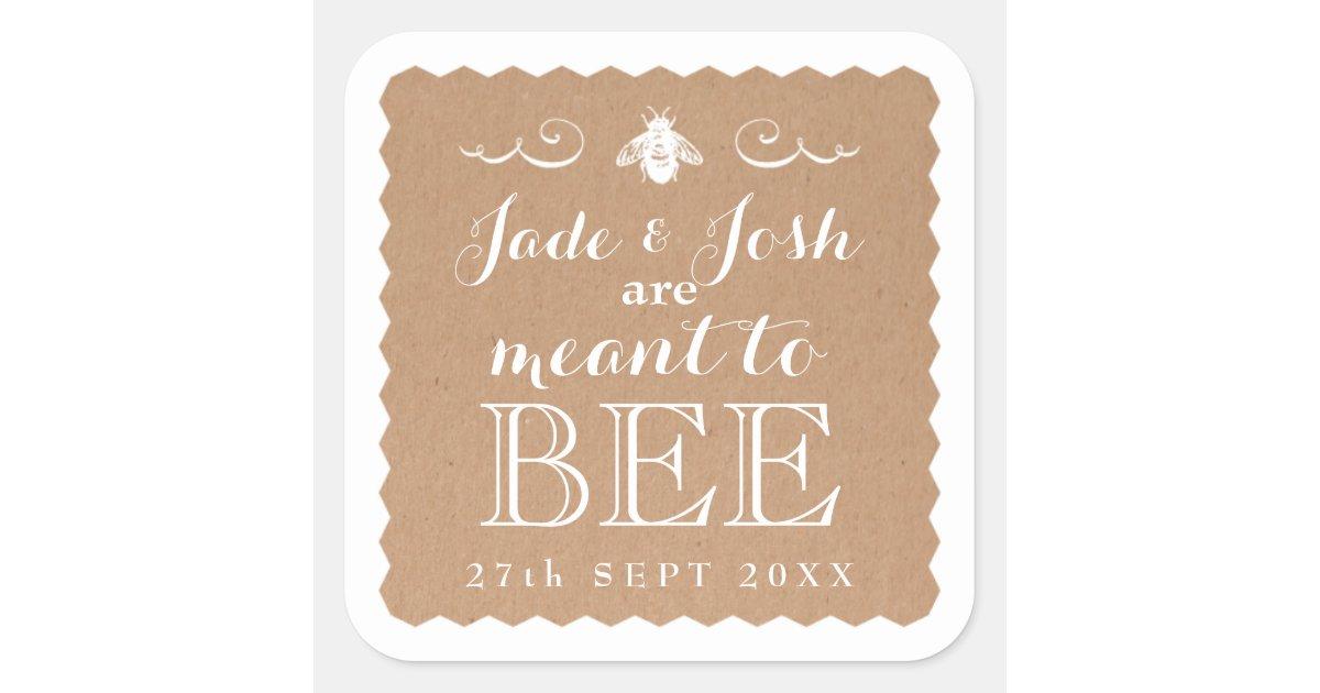 Kraft paper honey meant to bee wedding favor square for Honey bee wedding favors