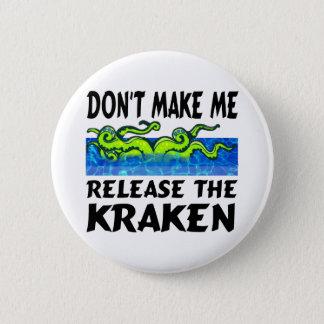 Kraken release the kraken pinback button