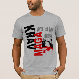 "Krav Maga ""Not in My House"" - Fit and Fearless T-Shirt"