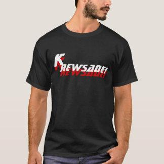 KREWSADE! T-Shirt