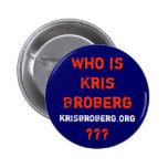 Kris Broberg Campaign Button