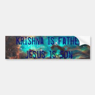 Krishna es padre, Jesús es hijo Pegatina De Parachoque