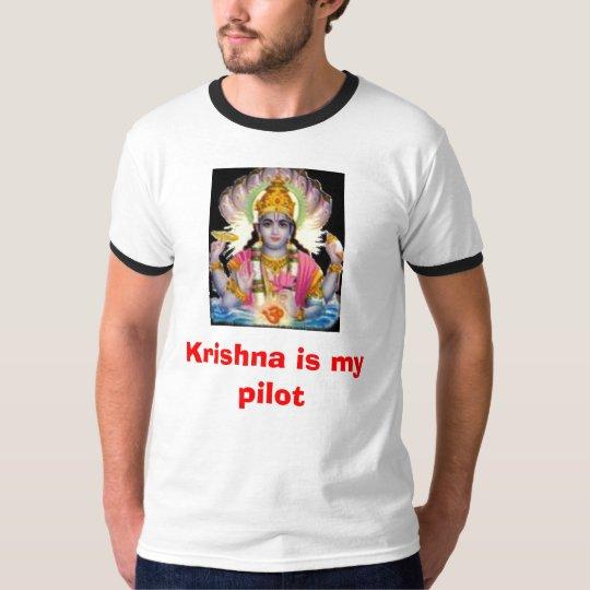Krishna is my pilot T-Shirt