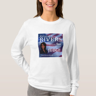 Kristal Rivers For Judge Women's Long Sleeve T T-Shirt