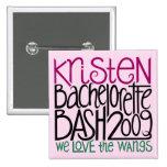 Kristen Bachelorette Bash 09 2 Inch Square Button