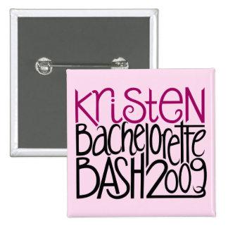 Kristen Bachelorette Bash 09 Pinback Button
