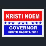 "Kristi Noem Governor South Dakota 2018 Lawn Sign<br><div class=""desc"">Kristi Noem Governor South Dakota 2018 popular political yard signs red, white and blue design.</div>"