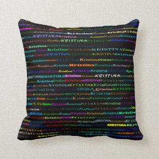Kristina Text Design I Throw Pillow