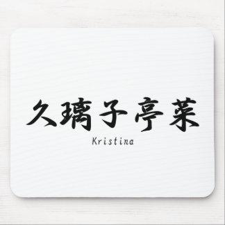 Kristina translated into Japanese kanji symbols. Mouse Pad