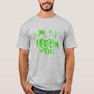 KRUNK, WERK, ent. T-Shirt