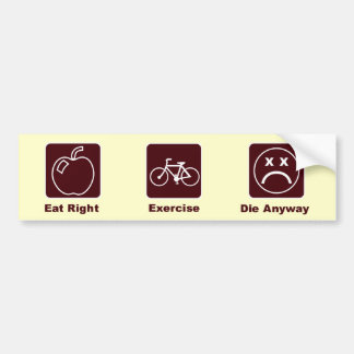 KRW Funny Eat Right & Exercise Bumper Sticker