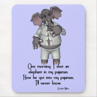 KRW Funny Elephant in Pajamas Groucho Marx Quote Mouse Pad