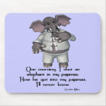 KRW Funny Elephant in Pajamas Groucho Marx Quote Mouse Mat