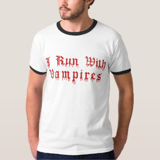 KRW I Run With Vampires Dripping Blood T-Shirt