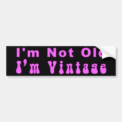KRW I'm Not Old I'm Vintage Bumper Stickers