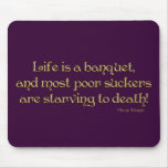 KRW Life is a Banquet Mame Quote Mouse Pad
