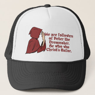 KRW Peter the Dressmaker Funny Movie Quote Trucker Hat