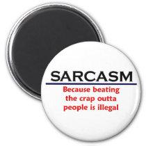 KRW Sarcasm Funny Joke Magnet