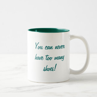 KRW You can never have too many shoes Two-Tone Coffee Mug