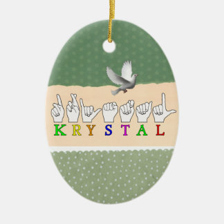 KRYSTAL ASL FINGERSPELLED NAME FEMALE SIGN CERAMIC ORNAMENT