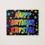 "[ Thumbnail: ""Krystal"" First Name, Fun ""Happy Birthday"" Jigsaw Puzzle ]"