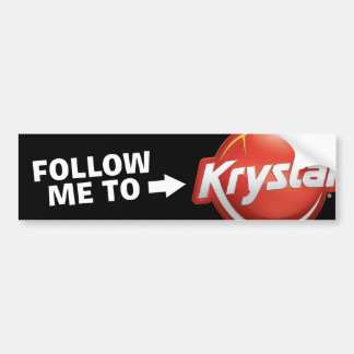 Krystal Follow Me Bumper Sticker Car Bumper Sticker