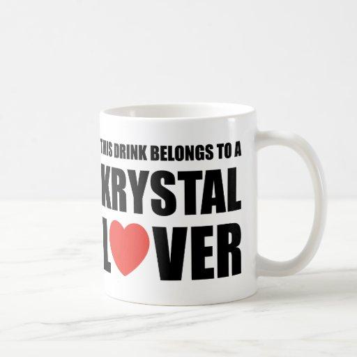 Krystal Lover Coffee Mugs