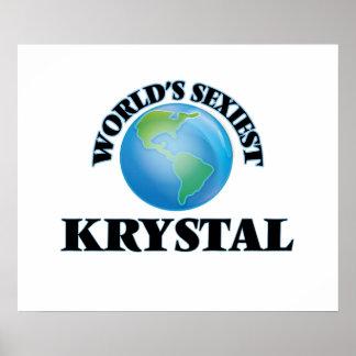 Krystal más atractivo del mundo posters