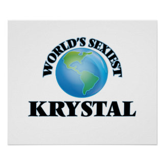 Krystal más atractivo del mundo póster