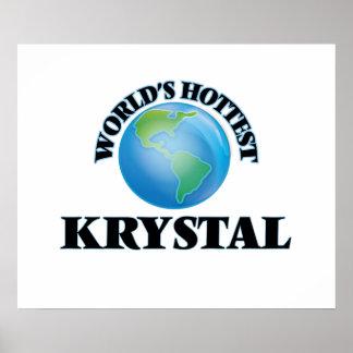 Krystal más caliente del mundo posters