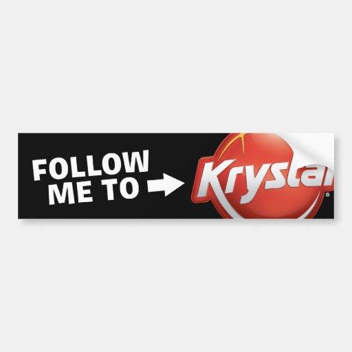 Krystal me sigue pegatina para el parachoques pegatina para auto