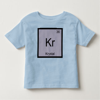 Krystal  Name Chemistry Element Periodic Table Toddler T-shirt