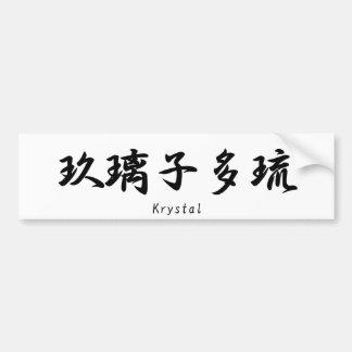 Krystal tradujo a símbolos japoneses del kanji pegatina de parachoque