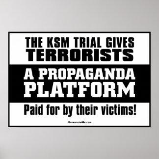 KSM Trial: A Propaganda Platform Posters