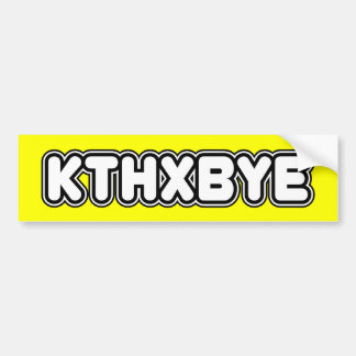 KTHXBYE PEGATINA DE PARACHOQUE