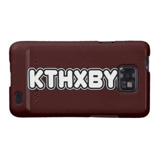 KTHXBYE case Samsung Galaxy SII Cover