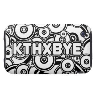 KTHXBYE case iPhone 3 Tough Cover