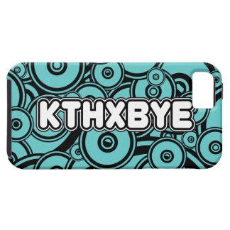 KTHXBYE case iPhone 5 Covers