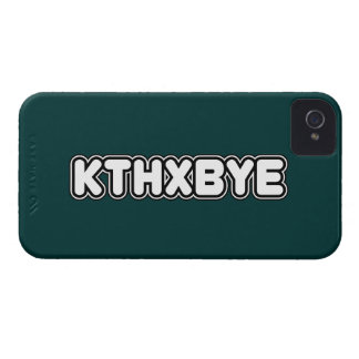 KTHXBYE case iPhone 4 Cases