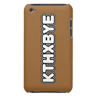 KTHXBYE case Barely There iPod Case