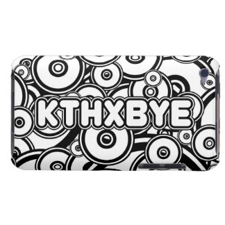 KTHXBYE case Barely There iPod Cover