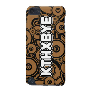 KTHXBYE case iPod Touch (5th Generation) Cover