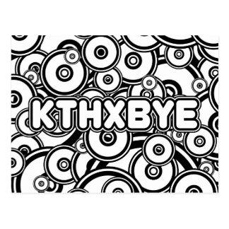 KTHXBYE case Postcard