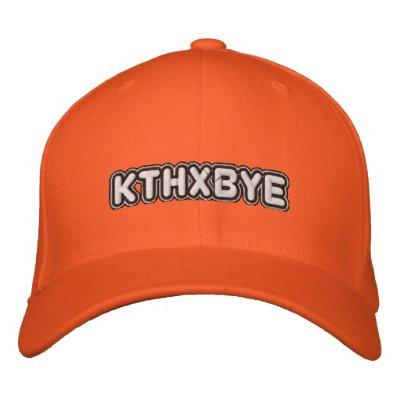 KTHXBYE EMBROIDERED HAT
