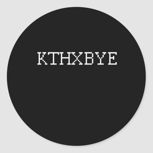 KTHXBYE PEGATINAS