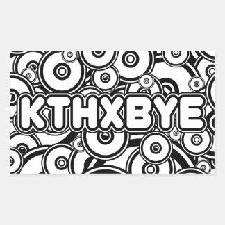 KTHXBYE RECTANGULAR PEGATINA