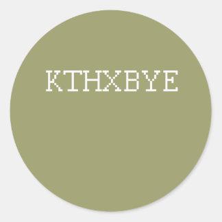 KTHXBYE STICKER