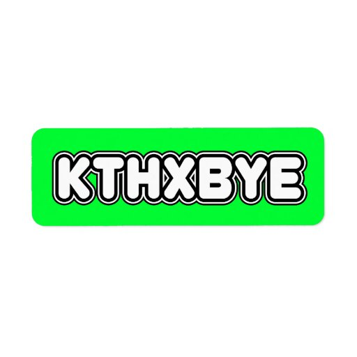 KTHXBYE Stickers Label