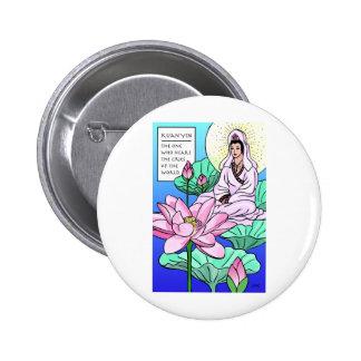 Kuan Yin, Quan Yin, Hears Your Cries Pinback Buttons
